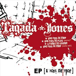 Tagada Jones - 1 fois de plus